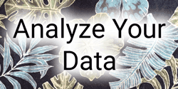 Analyze Your Data